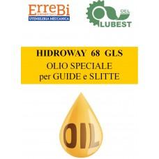 OLIO HIDROWAY GLS 68 PER GUIDE E SLITTE